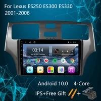 for lexus es250 es300 es330 2001 2006 android 10 head unit car radio multimedia video player navigation gps mirror link swc usb
