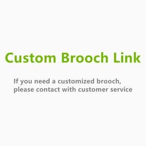 Custom Brooch Link