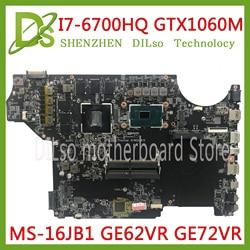KEFU MS-16JB1 motherboard para MSI GE62VR GE72VR notebook motherboard CPU i7 GPU 6700HQ GTX1060M-6GB DDR4 100% Testado original