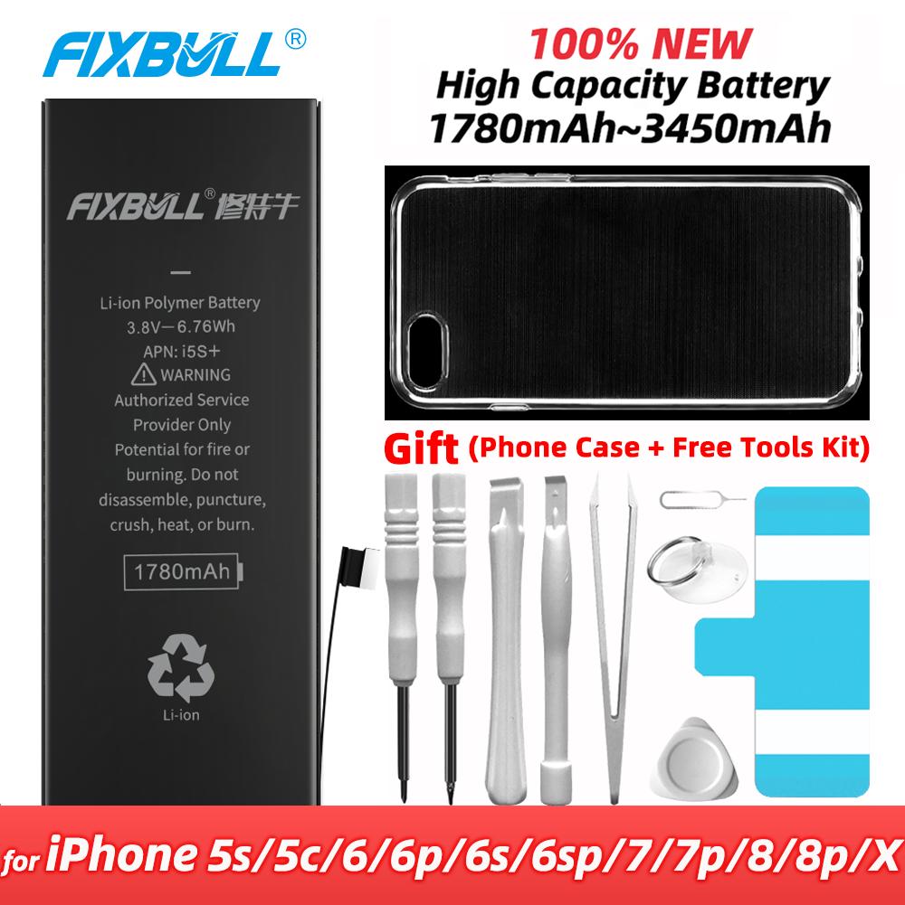 Batería de repuesto FIXBULL para iPhone 5S 5C 6 6S 7 8 Plus 5s X 6Plus 6splus 7Plus 8 Plus Bateria Real de alta capacidad para iPhone 5S