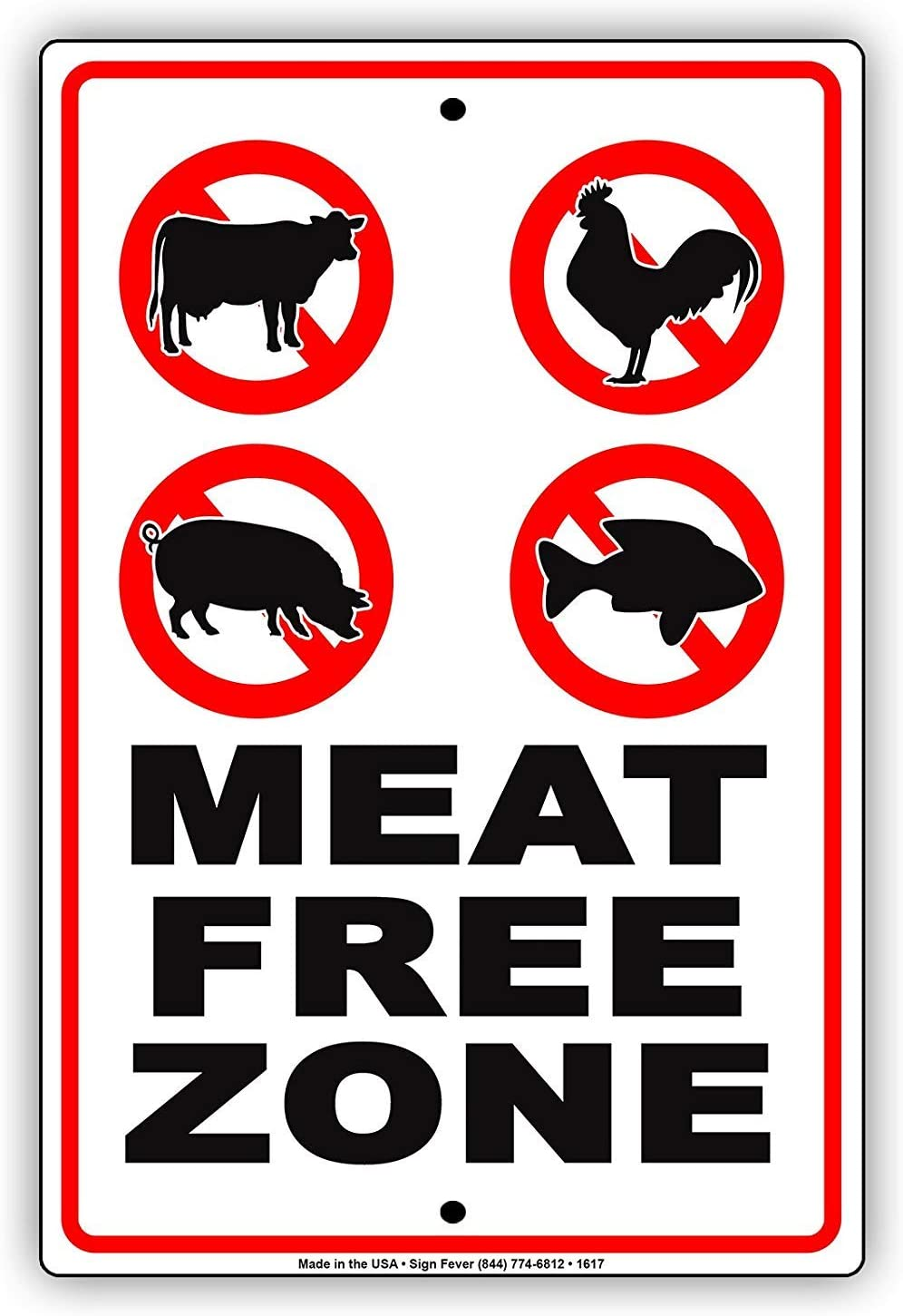 """Meat Free Zone Campaign Festival Logo Caution Alert Warning Notice Aluminum Note Metal 8"""" X 12"""" inch Sign Plate"""