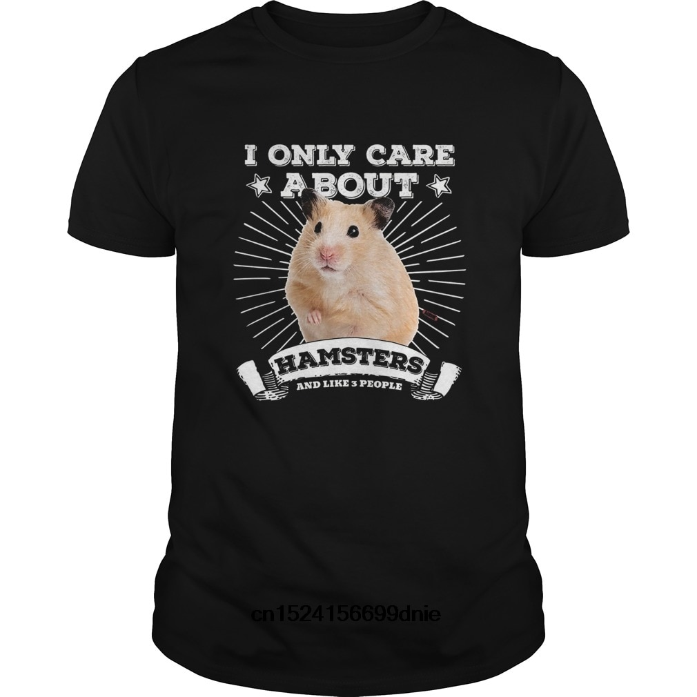 Funny Men t shirt Women novelty tshirt Cute Syrian Hamster Shirt - I Only Care About Hamsters Tee co
