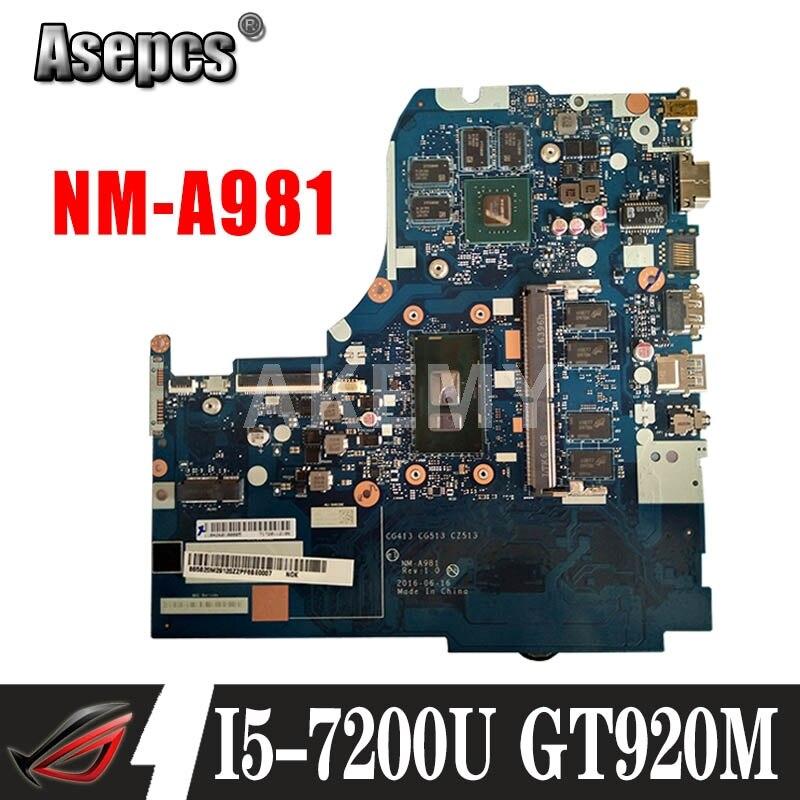 لينوفو 310-15IKB 510-15IKB CG413 CG513 CZ513 NM-A981 الكمبيوتر الدفتري اللوحة وحدة المعالجة المركزية I5 7200U DDR4 4G RAM GT920M 100% اختبار موافق