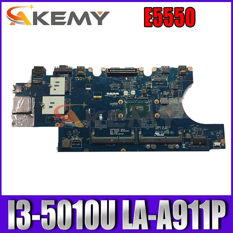 Akemy I3-5010U LA-A911P لأجهزة الكمبيوتر المحمول ديل خط العرض E5550 اللوحة الأم CN-0H89GR H89GR M0YKF اللوحة الرئيسية 100% اختبارها