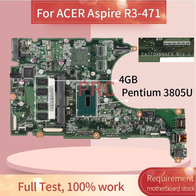 Placa base para portátil ACER Aspire R3-471 Pentium 3805U, placa madre del...