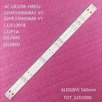 60 PCS/lot 6LED LED backlight strip for Thomson 32HB5426 TCL 32L2600 TL32P1A 4C-LB3206-HR03J HR01J TOT_32D2900 32HR330M06A5 V5