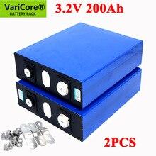2 шт. VariCore 3,2 V 200Ah LiFePO4 литиевая батарея 3,2 v 3C литий железо фосфатный Аккумулятор для детей возрастом от 12V 24V батареи инвертор автомобиля RV