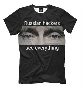 Russian hackers see everything NEW Men t-shirt Russia Putin motherland Moscow