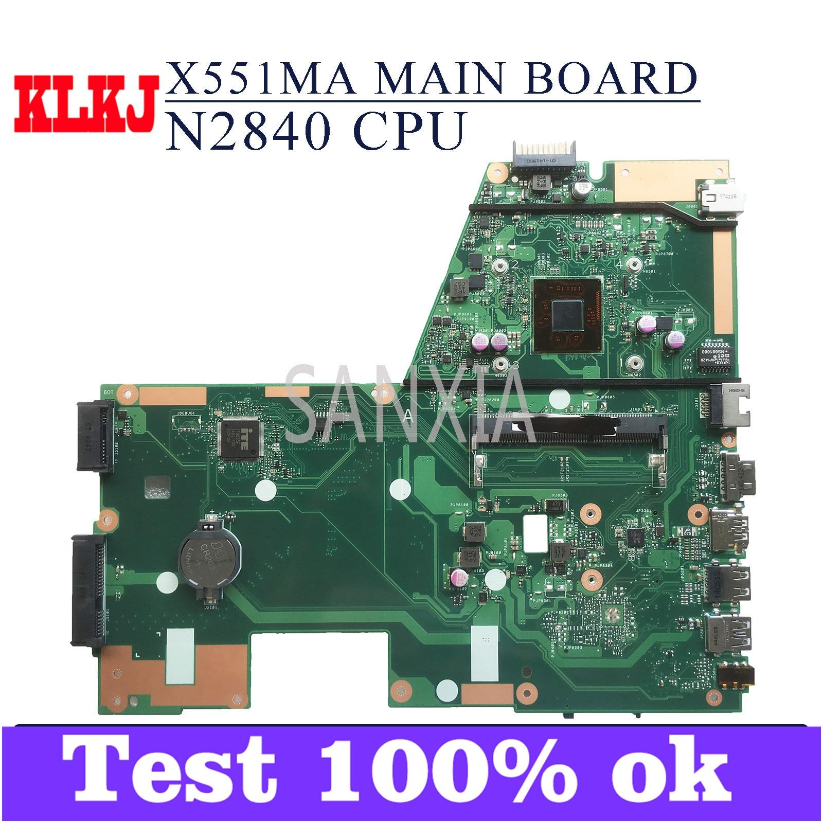 KLKJ X551MA اللوحة الأم لأجهزة الكمبيوتر المحمول ASUS X551MA F551MA D550M اللوحة الرئيسية الأصلية N2840/N2830 CPU