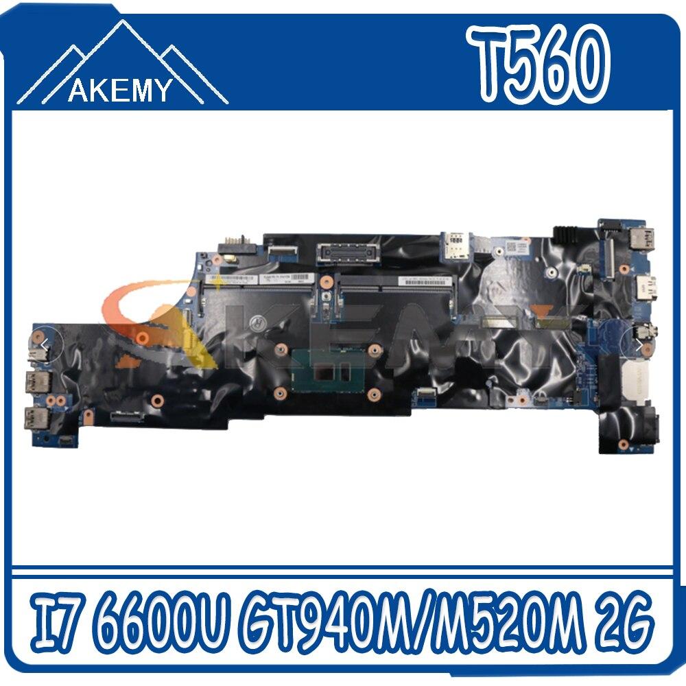 Akemy 448.06D10.0021 لينوفو ثينك باد T560 W560S P50S اللوحة المحمول وحدة المعالجة المركزية I7 6600U DDR3 GT940M/M520M 2G العمل