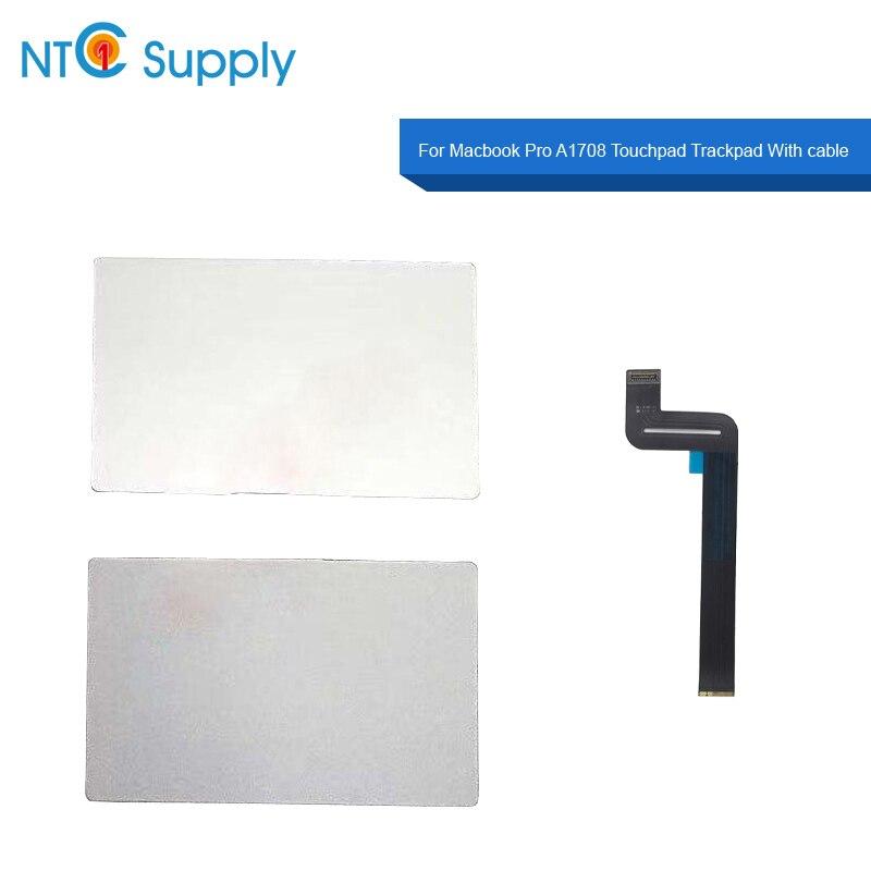 Ntc fornecimento novo espaço cinza prata a1708 touchpad trackpad 2016 2017 ano para macbook pro a1708 touchpad com cabo flexível