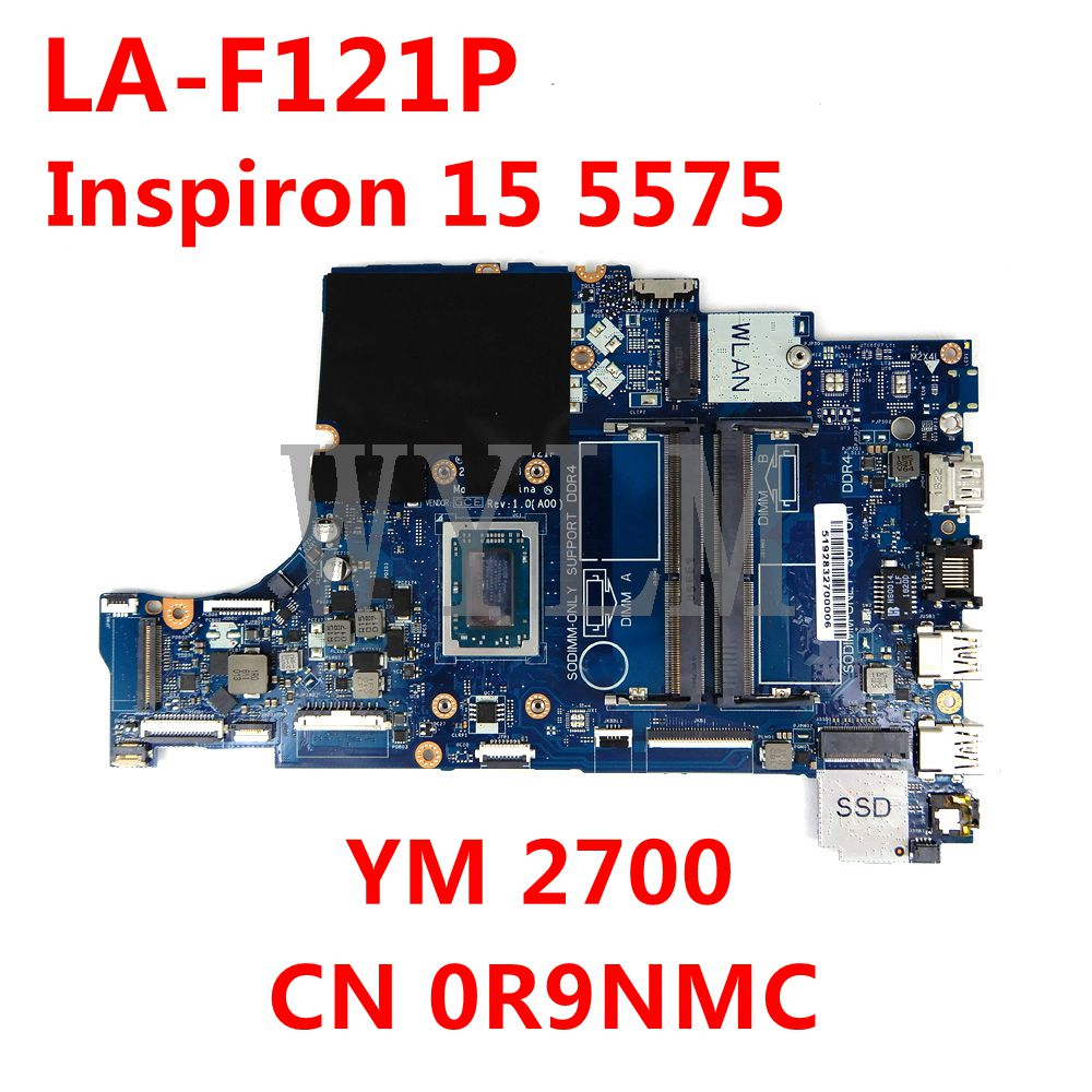 ل ديل انسبايرون 15 5575 اللوحة الرئيسية نظام مجلس YM 2700 CPU CN 0R9NMC 0R9NMC CAL51 LA-F121P اللوحة الرئيسية 100% اختبار العمل بشكل جيد