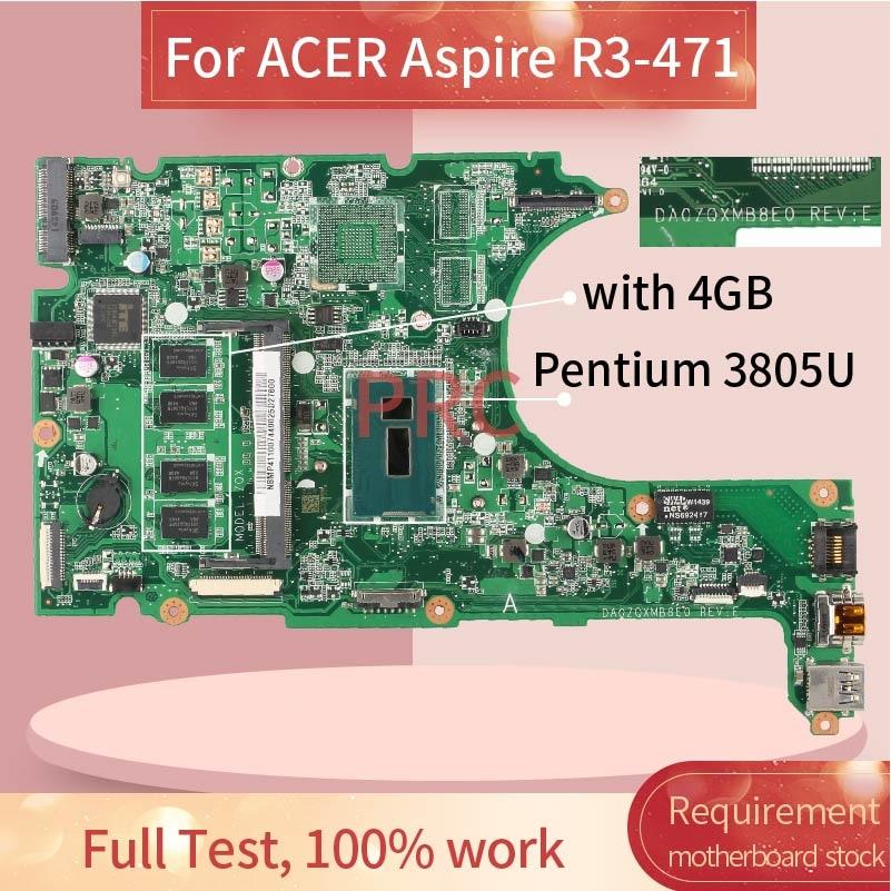Placa madre del cuaderno para ACER Aspire R3-471 Pentium 3805U, DA0ZQXMB8E0 SR210,...