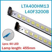 2 stuks x 40 inch LED Backlight Strip voor 40 ''TV L40F3200B LJ64-03029A LTA400HM13 40INCH-L1S-60 G1GE-400SM0-R6 60-LEDs 455mm