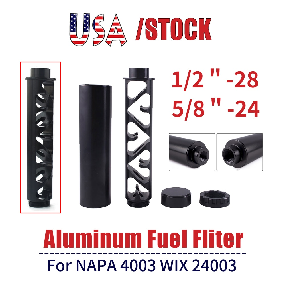 6/10 Inch Aluminum 1/2 - 28 1/2-20 or 5/8 - 24 Filters FOR NAPA 4003 WIX 24003 Car Fuel Filter Car Solvent Trap RS-OFI023