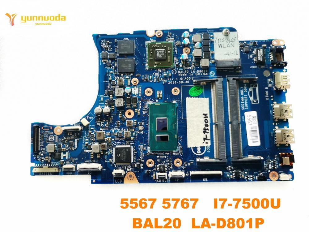 Original pour DELL 5567 carte mère dordinateur portable 5567 5767 I7-7500U BAL20 LA-D801P testé bon livraison gratuite