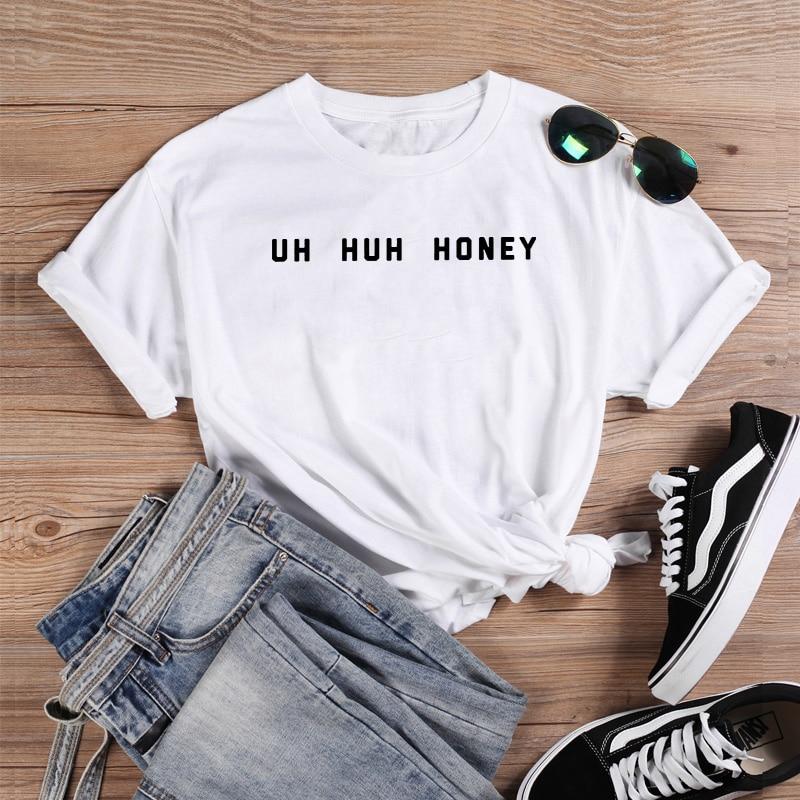 UH HUH miel divertido T camisas de las mujeres de manga corta de cuello redondo, camiseta algodón de mujer de las mujeres, camiseta, camisa de mujer