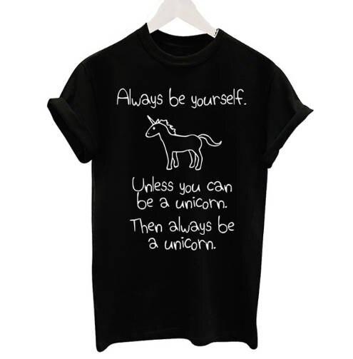 Camiseta con frase Always be yourself, camisa informal de arcoíris y unicornio,...