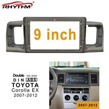 9 Inch 2din Car Radio Fascia For TOYOTA Corolla EX 2007-2012 Double Din Car Dvd Frame Adaptor Panel In-dash Mount Installation