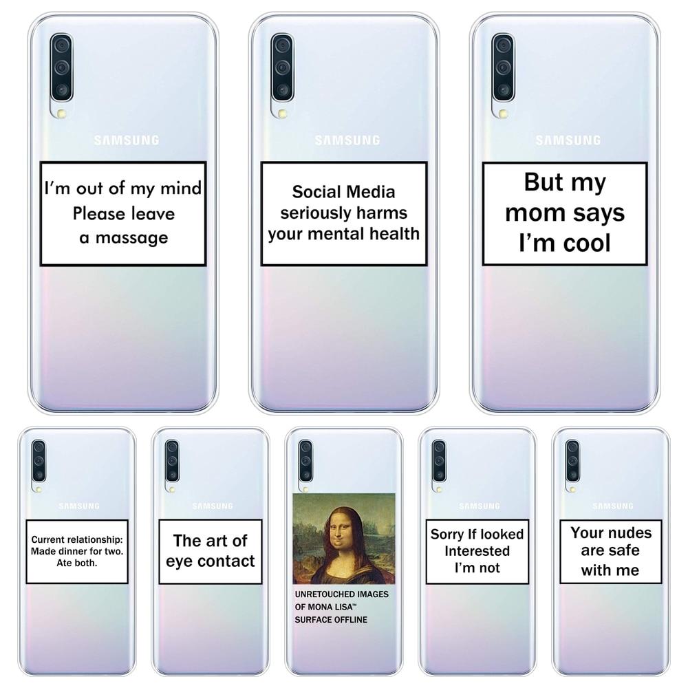 Cubierta posterior para Samsung Galaxy A40 A30 A20 A10 divertido citar Mona Lisa suave funda de silicona para Samsung Galaxy A80 A70 A60 A50