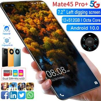 Mate45 Pro+ 5G Global Version 7.2 Inch HD Screen Smartphone 6000mAh 12G 512G Memery 48MP Camera MTK6889+ Octa Core Cellphone