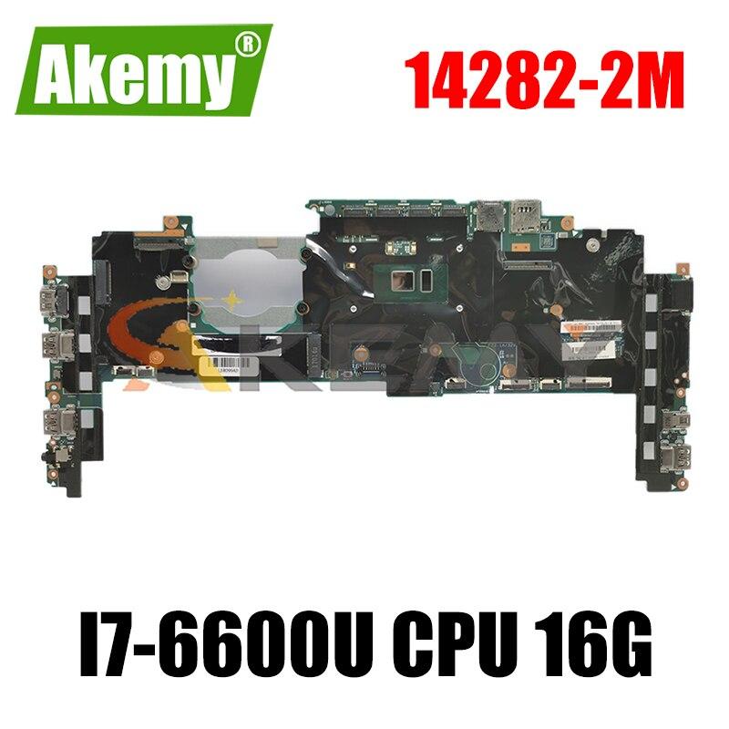 لينوفو ثينك باد X1 الكربون 4th Gen اللوحة الأم للكمبيوتر المحمول 14282-2 متر ث/i7-6600U وحدة المعالجة المركزية 16G-RAM FRU 01AX809 01LV923 01AX813 اللوحة الرئيسية