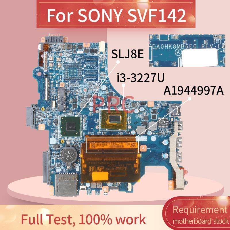 A1944997A لسوني SVF142 i3-3227U اللوحة المحمول DA0HK8MB6E0 SR0XF DDR3 مفكرة اللوحة