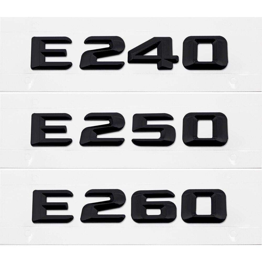 Para Mercedes Sticker número plástico letra E240 E250 E260 ajuste para Benz Clase E W110 W114 W115 W123 W124 W210 W211 W212 emblema