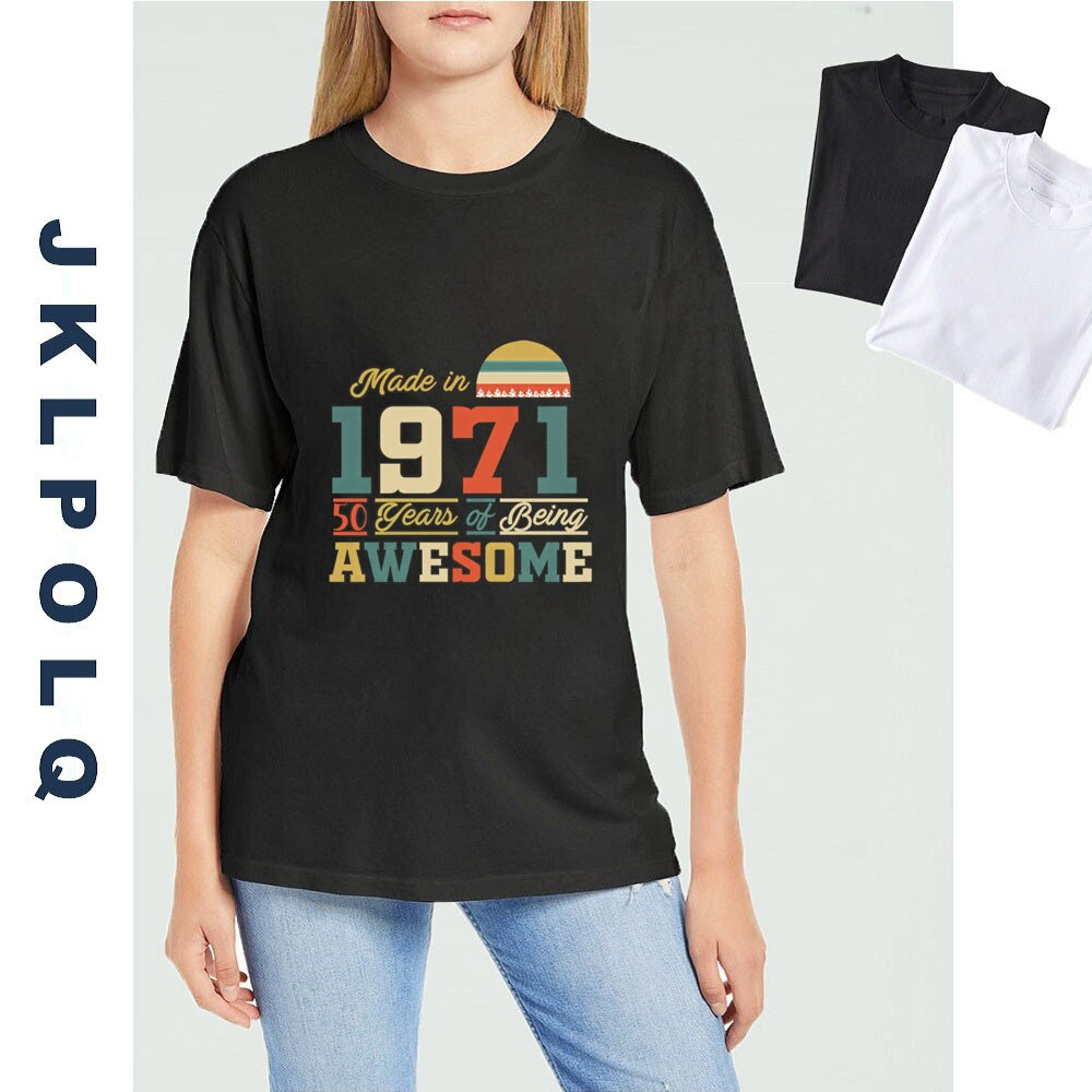 JKLPOLQ Unisex T Shirt 1971 Shirts 50 Years of Being Awesome 50th Birthday Gifts for Women And Mens