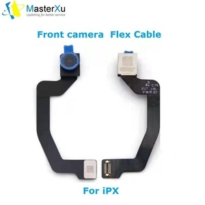Bake Front Camera FPC Flex Cable For iPhone X XS XR XSMAX  without  Camera