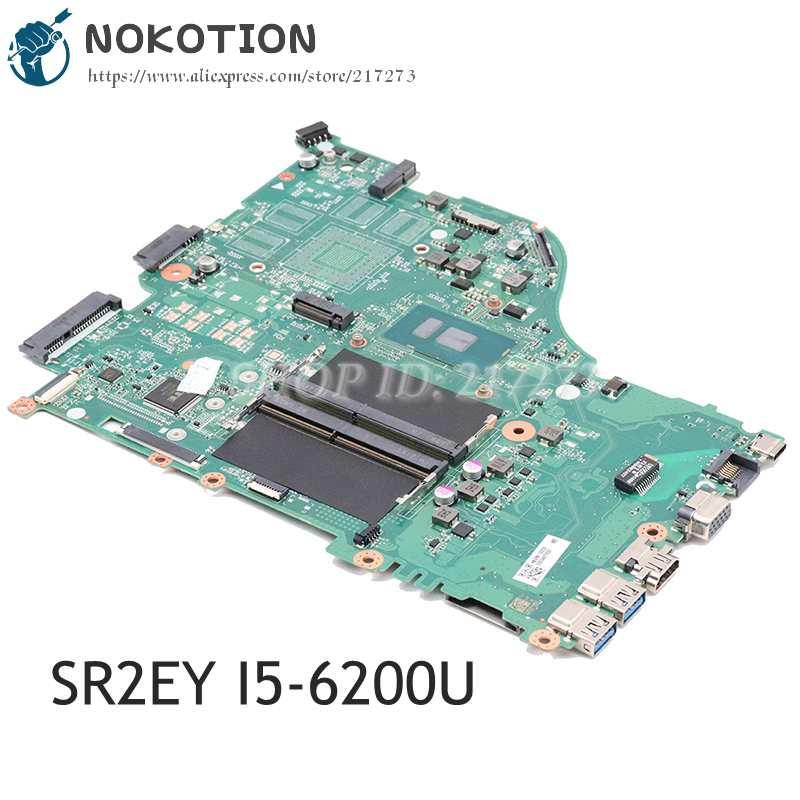 NOKOTION لشركة أيسر أسباير E5-575 E5-575G اللوحة المحمول SR2EY I5-6200U 2.8Ghz CPU DAZAAMB16E0 NBGE611002 اللوحة الرئيسية