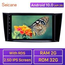 Seicane 안드로이드 10.0 RAM 2GB GPS 차량용 멀티미디어 플레이어 2001-2010 메르세데스 벤츠 E 클래스 W211/CLS W219/CLK W209/G 클래스 W463