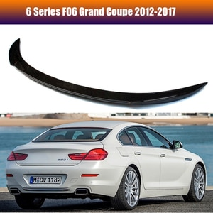 Carbon Fiber Car Trunk Spoiler For BMW F06 6 Series Grand Coupe 4-Door Wings Spoilers 2012-2017 With 3M Tape