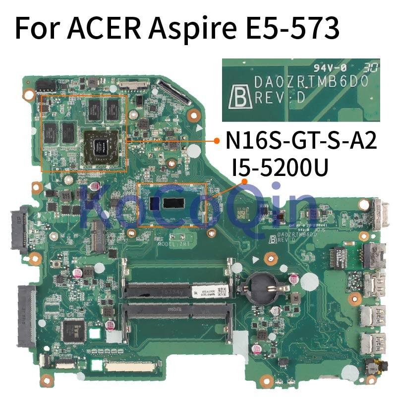 اللوحة لابتوب أيسر أسباير E5-573 E5-573G I5-5200U مفكرة اللوحة DA0ZRTMB6D0 SR23Y N16S-GT-S-A2 DDR3