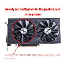 SAPPHIRE AMD Radeon RX580 Graphics Card Cooling Fan NITRO+/PULSE RX470 RX570 RX480 RX580 RX590 4G/8G