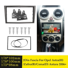 2Din samochodowe Stereo Dash zestawy instalacyjne rama panelu konsoli dla Opel Astra(H)/Zafira(B)/Corsa(D) Antara 2006 + Dashboard zestaw ze szkieletem
