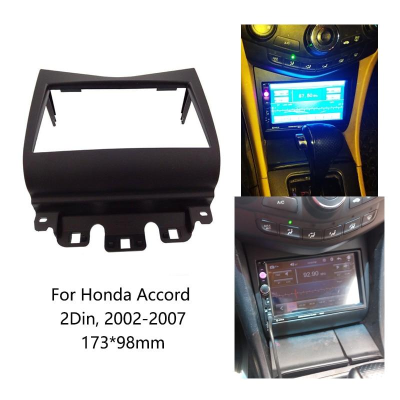 2Din Автомагнитола фасции Для Honda Accord 2002-2007 стерео рама панель монтажная приборная панель монтажная отделка комплект рамка