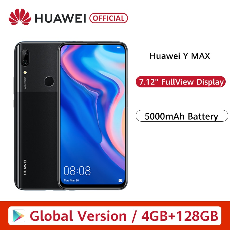 "Global Version Huawei Y MAX 4GB 128GB Smartphone 16MP Dual AI Rear Cameras 7.12"" FullView Display cellphone 5000mAh Battery"