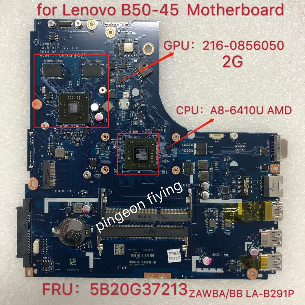 اللوحة المحمول لينوفو B50-45 CPU: A8-6410 اللوحة ZAWBA/BB LA-B291P FRU:5B20G37213 AM6410 216-0856050