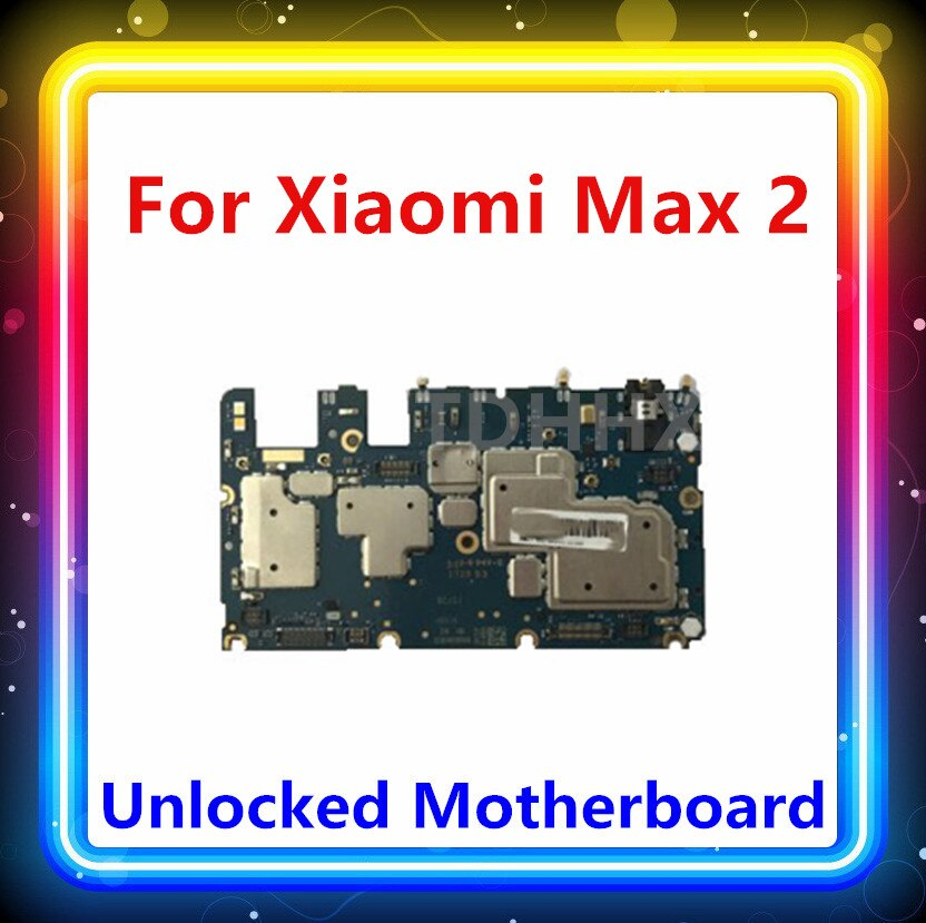 Desbloqueado para Xiaomi Max 2 Placa base 32GB 64GB 128GB placa base MI Max 2 reemplazar placa base Android OS con chips placa lógica