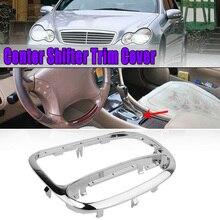 Voiture Center manette de vitesse revêtement dhabillage lunette pour mercedes-benz classe C W203 C230 C240 C320 2032672088 ABS + PC voiture engrenages cadre décoratif