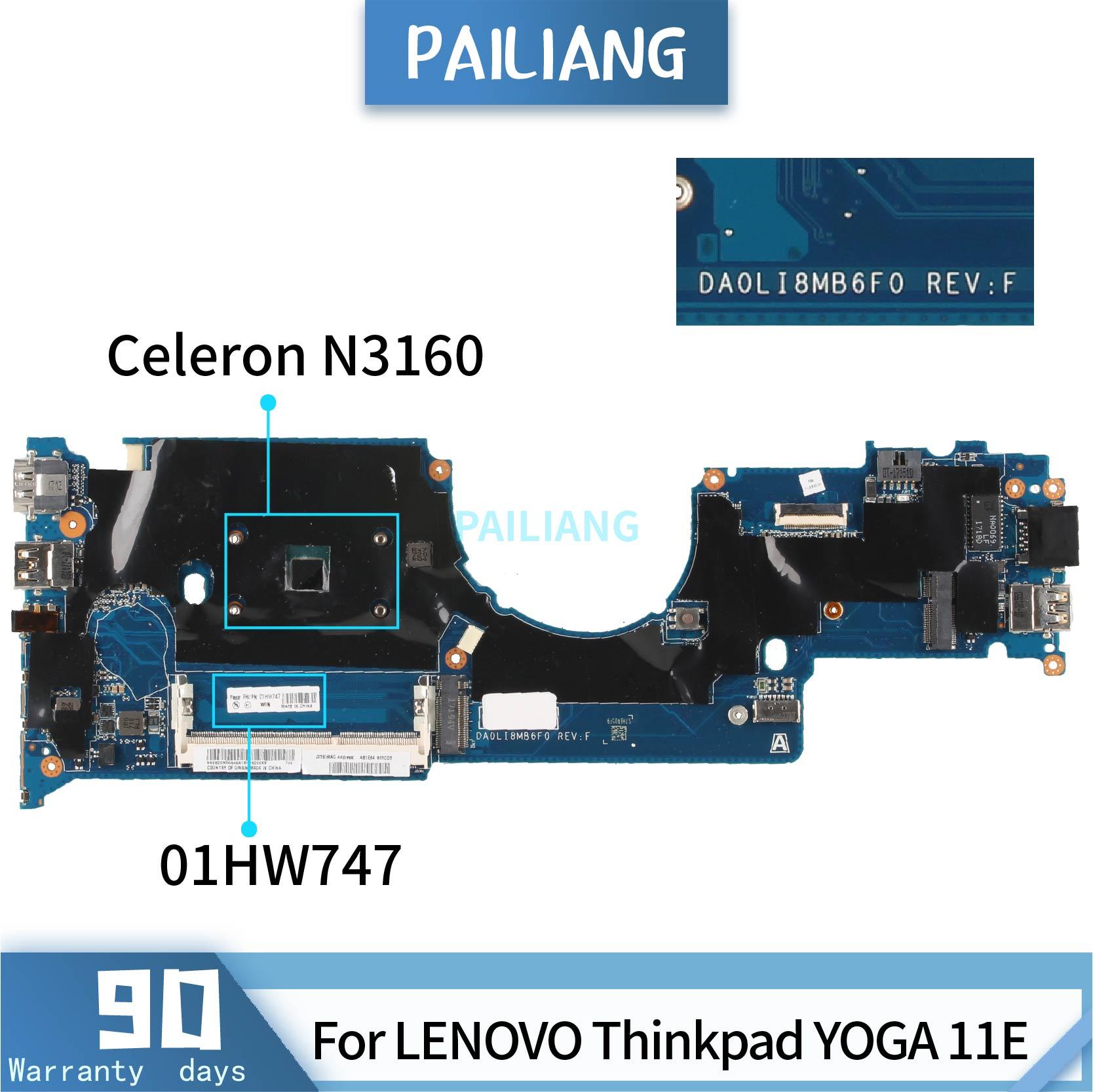 اللوحة الأم للكمبيوتر المحمول PAILIANG لأجهزة LENOVO Thinkpad YOGA, 11E 01HW747 DALI8EMB8F0 ، اللوحة الرئيسية SR2KP N3160 تم اختبارها DDR3