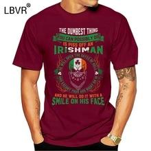 Men T shirt Irish Pride Never Piss off an Irishman Cottton Short Sleeve s funny t-shirt novelty tshirt women