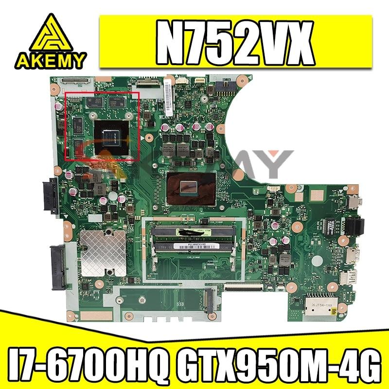 N752VX اللوحة الأم لشركة آسوس ROG N752VXK N752VW N752V اللوحة الأم للكمبيوتر المحمول i7-6700HQ GTX950M-4G اللوحة الرئيسية الأصلية