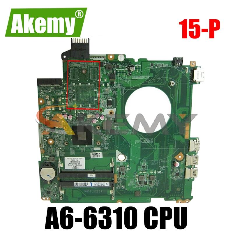 لوحة أم للكمبيوتر المحمول HP بافيليون 15-P AM6310 DAY22AMB6E0 DDR3 لوحة رئيسية اختبار كامل 100% عمل