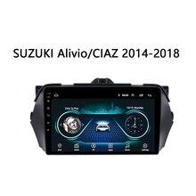 Suzuki-autoradio multimédia pour Suzuki   Alivio Ciaz 2014 2015 2016 2017 2018, lecteur de véhicule, support SWC carplay, Android 8.1, 9