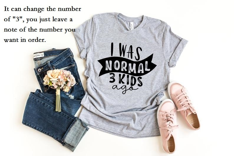 Футболка с надписью «I Was Normal Three Kids Ago», забавная футболка с надписью «Mom Life» для женщин