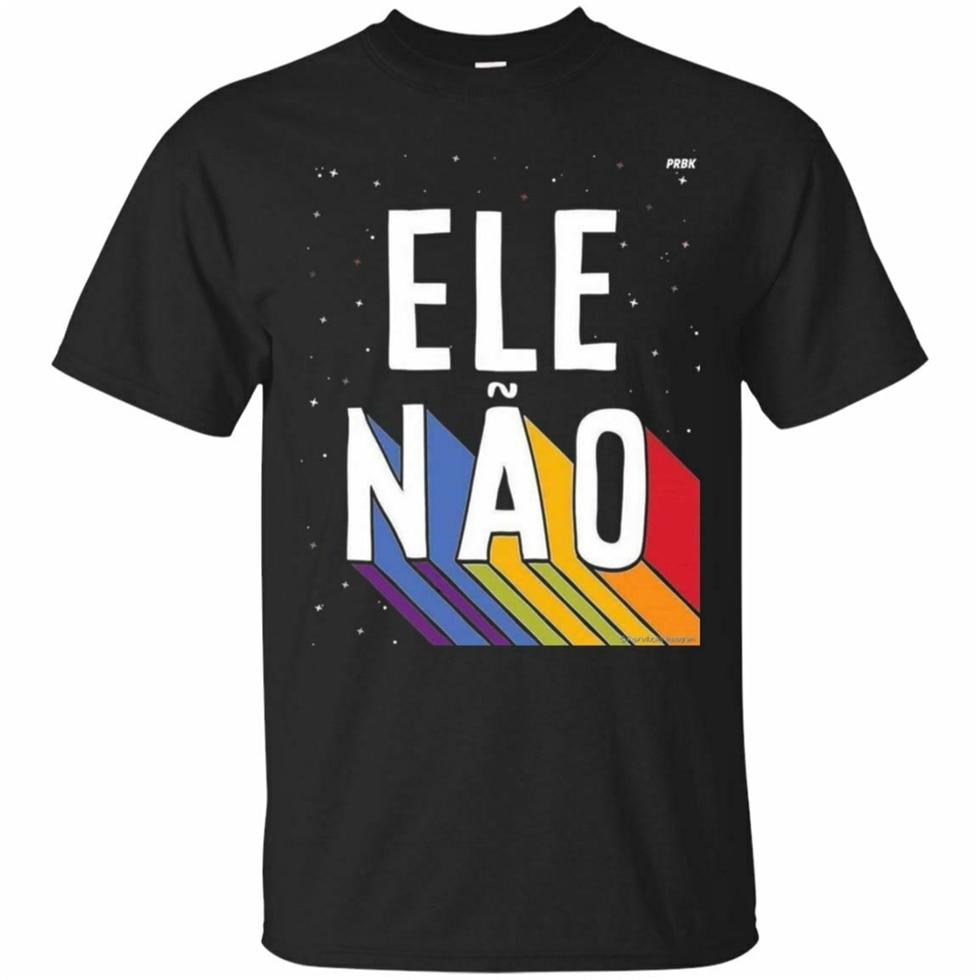 Camiseta negra-Ele Nao Brasil contra Bolsonaro Presidente 2019 manga corta Camiseta de algodón puro