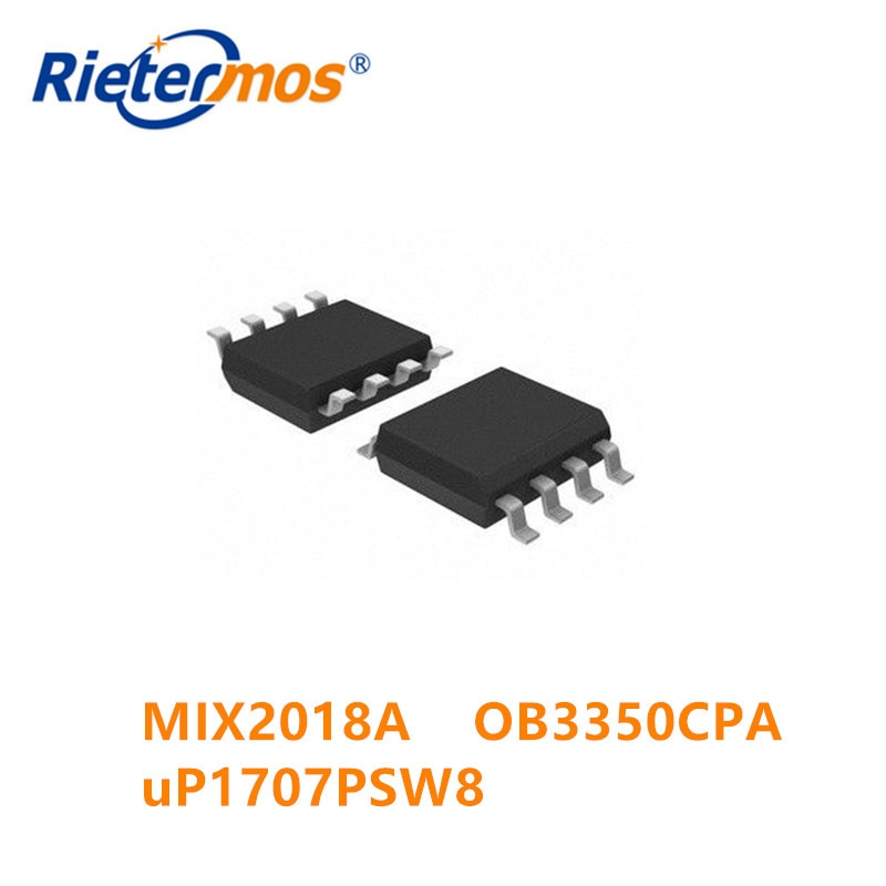100PCS MIX2018 MIX2018A ESOP8 OB3350CPA OB3350 SOP8 uP1707PSW8 uP1707P sop8