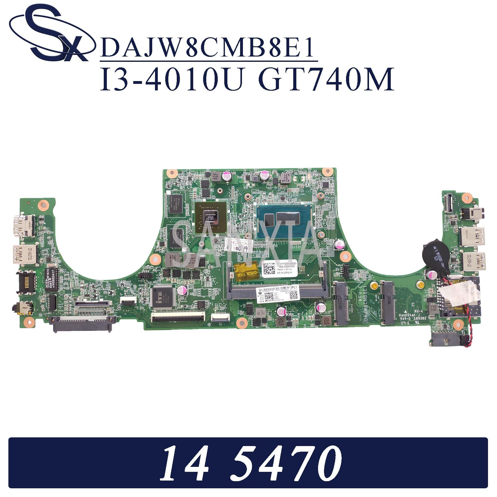 KEFU DAJW8CMB8E1 carte mère dordinateur portable pour Dell Vostro 14-5470 carte mère dorigine I3-4010U GT740M